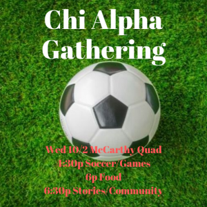 Chi Alpha Gathering @ McCarthy Quad
